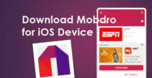 Mobdro for iPhonei, Pad – Free download the TV app on iOS 11, 10, 9 & 8