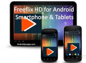 Freeflix HQ for Android smartphones and Tablets