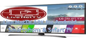 Live NetTV APK for Android smartphones and Tablets