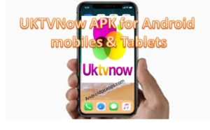 UKTVNOW APK for Android mobiles and Tablets