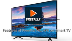 Freeflix HQ APK for Smart TV – Download Official app on Samsung